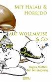 Mit Halali und Horrido auf Wollmäuse & Co!, Der Seitensprung