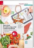 Service: Ernährung und Lebensmittel - Fachkunde, Betriebsorganisation, Fachpraktikum + digitales Zusatzpaket