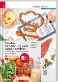 Küche: Ernährung und Lebensmittel - Fachkunde, Betriebsorganisation, Fachpraktikum + digitales Zusatzpaket