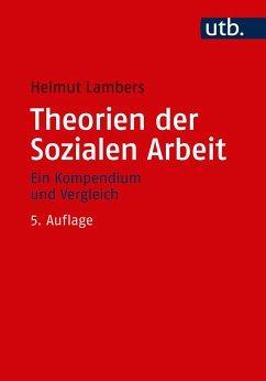 Theorien der Sozialen Arbeit - Lambers, Helmut