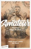 Amateur (eBook, ePUB)