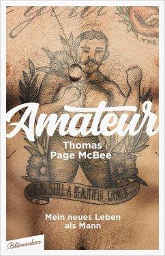 Amateur (eBook, ePUB) - Mcbee, Thomas Page