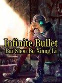 Infinite Bullet (eBook, ePUB)