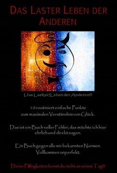 Das LasterLeben der Anderen (eBook, ePUB) - Dennis Kuhl, Dennis Kuhl
