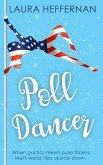 Poll Dancer (Push and Pole, #1) (eBook, ePUB)