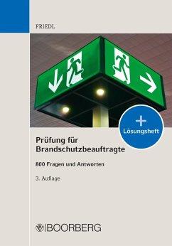 Prüfung für Brandschutzbeauftragte (eBook, PDF) - Friedl, Wolfgang J.