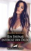 Ein Ehepaar entdeckt den Dildo   Erotische Geschichten (eBook, ePUB)