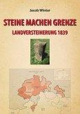 STEINE MACHEN GRENZE (eBook, ePUB)