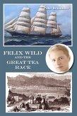 Felix Wild and the Great Tea Race (eBook, ePUB)