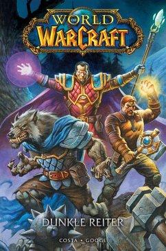 World of Warcraft - Dunkle Reiter (eBook, PDF) - Costa, Mike