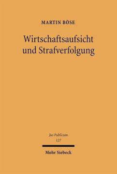 Wirtschaftsaufsicht und Strafverfolgung (eBook, PDF) - Böse, Martin