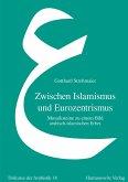 Zwischen Islamismus und Eurozentrismus (eBook, PDF)