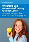 Kindergeld und Versicherung nach der Schule (eBook, ePUB)