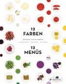 Kochen nach Farben. 12 Farben - 12 Menüs (Mängelexemplar)