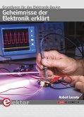 Geheimnisse der Elektronik erklärt (eBook, PDF)