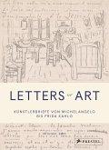 Letters of Art: Künstlerbriefe von Michelangelo bis Frida Kahlo (Mängelexemplar)