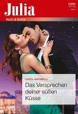 Das Versprechen deiner süßen Küsse (eBook, ePUB)