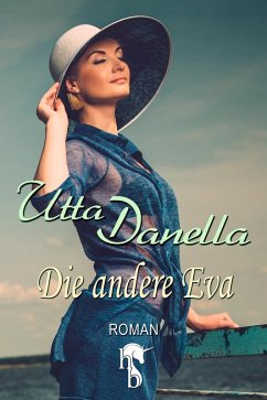 Die andere Eva (eBook, ePUB) - Danella, Utta