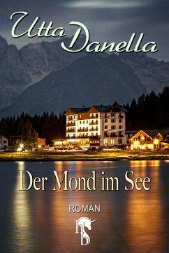 Der Mond im See (eBook, ePUB) - Danella, Utta