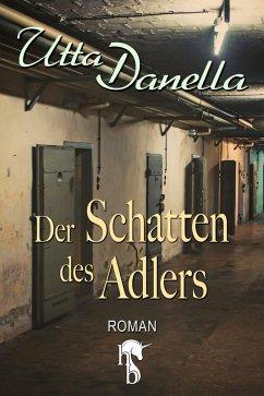 Der Schatten des Adlers (eBook, ePUB) - Danella, Utta
