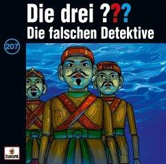 Die falschen Detektive / Die drei Fragezeichen - Hörbuch Bd.207 (1 Audio-CD)