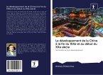 Le développement de la Chine à la fin du XIXe et au début du XXe siècle