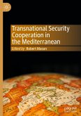 Transnational Security Cooperation in the Mediterranean