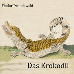 Das Krokodil - Dostojewskij, Fjodor M.