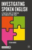 Investigating Spoken English