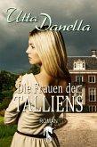 Die Frauen der Talliens (eBook, ePUB)