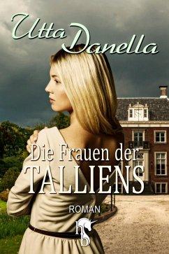 Die Frauen der Talliens (eBook, ePUB) - Danella, Utta