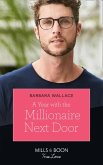 A Year With The Millionaire Next Door (Mills & Boon True Love) (eBook, ePUB)