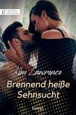 Brennend heiße Sehnsucht (eBook, ePUB)