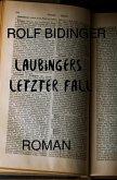 Laubingers letzter Fall (eBook, ePUB)