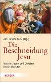 Die Beschneidung Jesu (eBook, PDF)