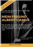 MEIN FREUND ALBERT CAMUS UND DAS MYTHOS VON SISYPHOS (eBook, ePUB)