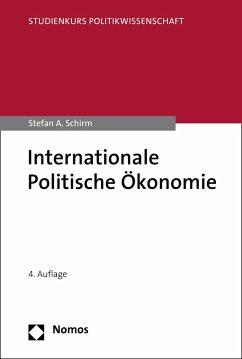 Internationale Politische Ökonomie (eBook, PDF) - Schirm, Stefan A.