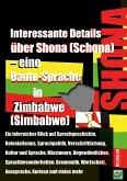 Interessante Details über Shona (Schona) – eine Bantu-Sprache in Zimbabwe (Simbabwe) (eBook, ePUB)