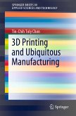 3D Printing and Ubiquitous Manufacturing (eBook, PDF)
