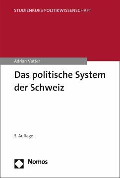 Das politische System der Schweiz (eBook, PDF) - Vatter, Adrian