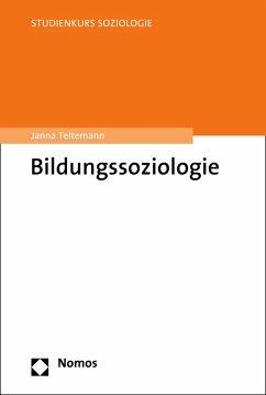 Bildungssoziologie (eBook, PDF) - Teltemann, Janna