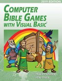 Computer Bible Games with Visual Basic 2019 Edition