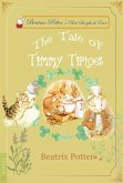 The Tale of Timmy Tiptoes (eBook, ePUB)