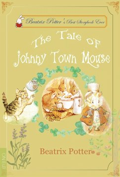 The Tale of Johnny Town Mouse (eBook, ePUB) - Potter, Beatrix