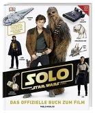 Solo: A Star Wars Story(TM) Das offizielle Buch zum Film (Mängelexemplar)