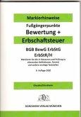 ERBSCHAFTSTEUER & BEWERTUNG Dürckheim-Markierhinweise/Fußgängerpunkte für das Steuerberaterexamen, ErbschaftsteuerR 2020
