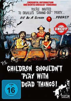 Children shouldn`t play with dead Things!