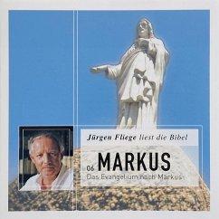 Das Evangelium nach Markus - Die Bibel - Neues Testament, Band 6 (MP3-Download) - Luther, Martin