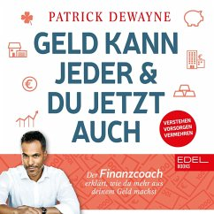 Geld kann jeder & du jetzt auch (MP3-Download) - Dewayne, Patrick