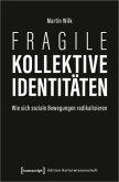 Fragile kollektive Identitäten